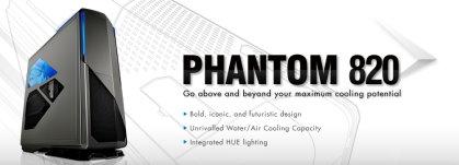 NZXT. Phantom 820